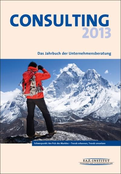 Consulting 2013 - Jahrbuch der Unternehmensberatung