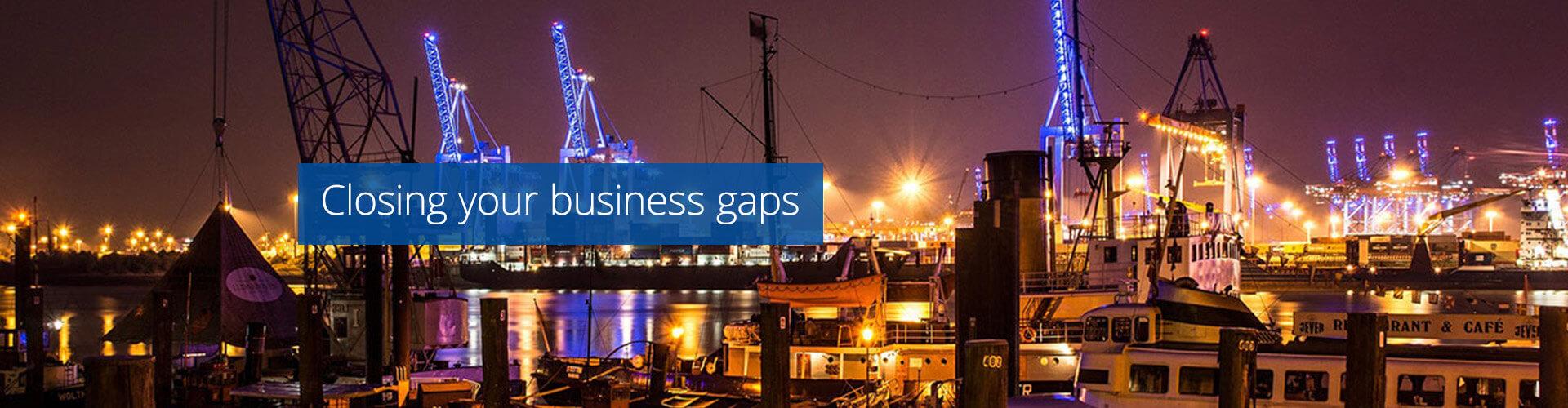 Closing business gaps